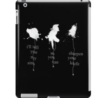 I'll tell you my sins and you can sharpen your knife iPad Case/Skin