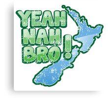 Yeah Nah bro Kiwi New Zealand funny saying Canvas Print