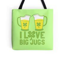 I love big JUGS with green irish shamrock Tote Bag