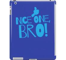 Nice one Bro! with thumbs up Funny Kiwi saying iPad Case/Skin