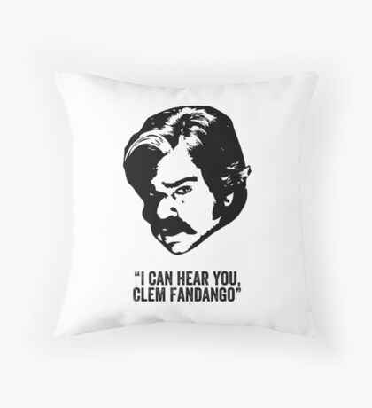 Toast of London 'I can hear you Clem Fandango' Throw Pillow