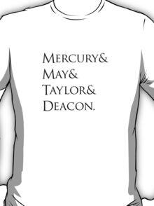 Queen: Mercury & May & Taylor & Deacon. T-Shirt