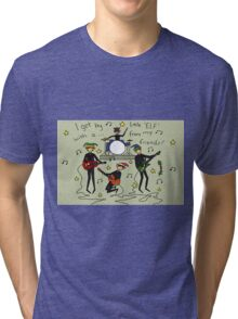 I Get By with a Little 'Elf' from My Friends Tri-blend T-Shirt