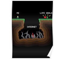 Internet VS Life goals Poster