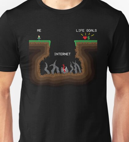 Internet VS Life goals Unisex T-Shirt