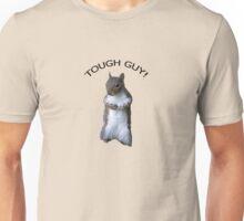 Tough Guy! Unisex T-Shirt