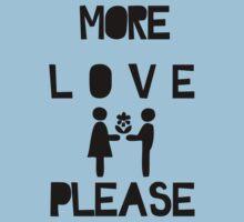 MORE LOVE PLEASE Kids Clothes