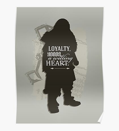 Loyalty. Honor. A Willing Heart. Poster