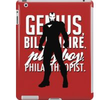 Genius, Billionaire, Playboy, Philanthropist.  iPad Case/Skin