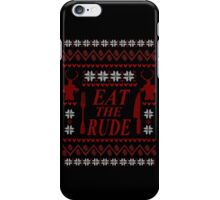 EAT THE RUDE - Hannibal ugly christmas sweater  iPhone Case/Skin