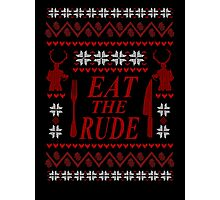 EAT THE RUDE - Hannibal ugly christmas sweater  Photographic Print