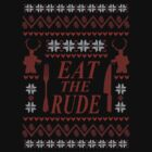 EAT THE RUDE - Hannibal ugly christmas sweater  by FandomizedRose