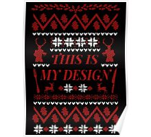 THIS IS MY DESIGN - Hannibal ugly christmas sweater  Poster