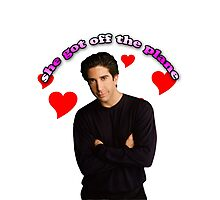 "Ross Gellar ""She Got Off The Plane"" Photographic Print"