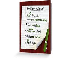 Holiday to do list Greeting Card