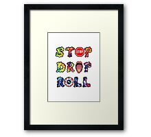 Stop, drop and roll Rainbow Framed Print