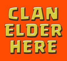 Clan Elder Here by ADHDDESIGN