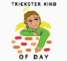 A Trickster Kind of Day Unisex T-Shirt