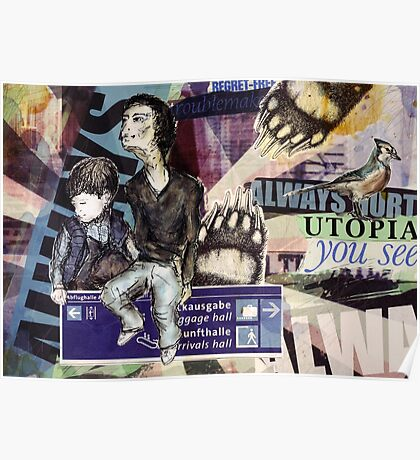 Utopia you see. Always Poster