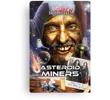 Asteroid Miners Canvas Print