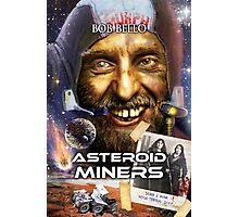 Asteroid Miners Photographic Print