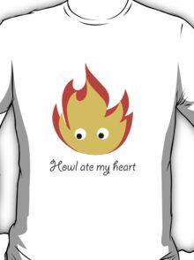 Howl ate my heart T-Shirt