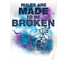 Rules Are Made to Be Broken - Jinx Poster