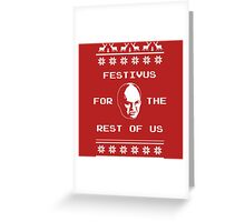 Festivus For The Rest of Us Ugly Holiday Sweater Greeting Card