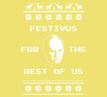 Festivus For The Rest of Us Ugly Holiday Sweater Baby Tee