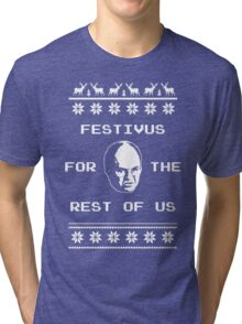 Festivus For The Rest of Us Ugly Holiday Sweater Tri-blend T-Shirt