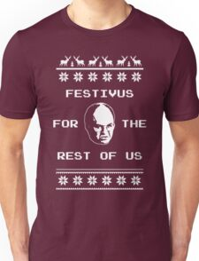 Festivus For The Rest of Us Ugly Holiday Sweater Unisex T-Shirt