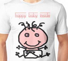 HAPPY BABY INSIDE Unisex T-Shirt