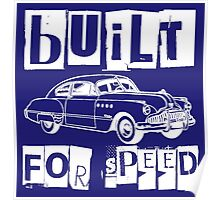 BUILT FOR SPEED-CLASSIC RIDE Poster