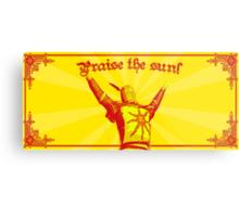 Praise The Sun! Metal Print