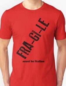 Fra-gi-le T-Shirt