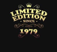 Limited edition since 1979 Unisex T-Shirt