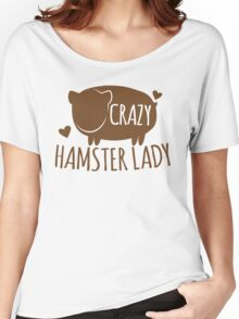 Crazy Hamster lady Women's Relaxed Fit T-Shirt