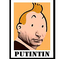 PUTINTIN Photographic Print
