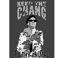 Keep The Chang You Filthy Animal (Black & White) Photographic Print