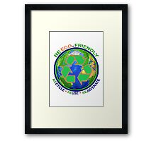 BE ECO-FRIENDLY: Recycle - Reuse - Rejuvenate (light) Framed Print