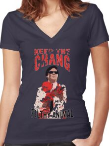 Keep The Chang You Filthy Animal Women's Fitted V-Neck T-Shirt