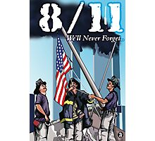 8/11 We'll Never Forget. Photographic Print