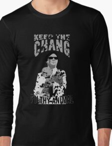Keep The Chang You Filthy Animal (Black & White) Long Sleeve T-Shirt