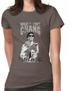 Keep The Chang You Filthy Animal (Black & White) Womens Fitted T-Shirt