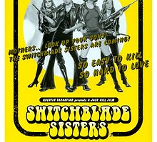 Switchblade Sisters by PulpBoutique