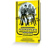 Switchblade Sisters Greeting Card