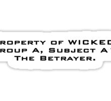 Property of WICKED - Teresa Sticker