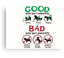 Good and Bad Barn Hunt Indicators Canvas Print