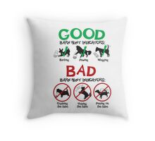 Good and Bad Barn Hunt Indicators Throw Pillow