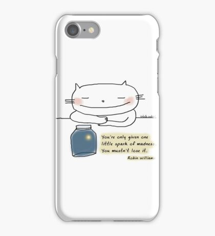 You're only given one little spark of madness...  / Cat doodle iPhone Case/Skin